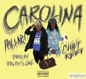 Pollari - Carolina Ft. Chief Keef